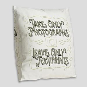 Take Only Photographs Burlap Throw Pillow