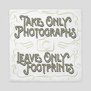 Take Only Photographs Queen Duvet