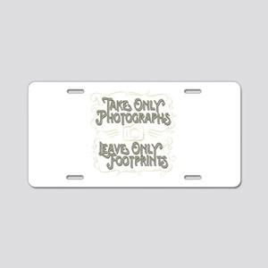 Take Only Photographs Aluminum License Plate