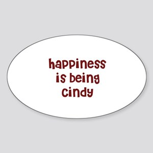 happiness is being Cindy Oval Sticker