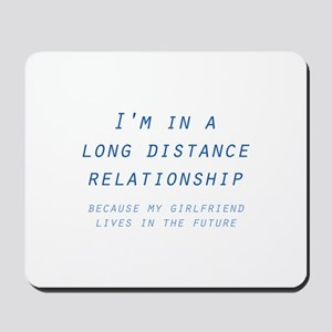 Long Distance Relationship Mousepad