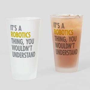 Its A Robotics Thing Drinking Glass