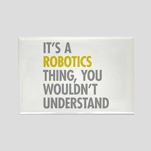 Its A Robotics Thing Rectangle Magnet