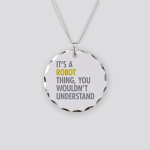 Its A Robot Thing Necklace Circle Charm
