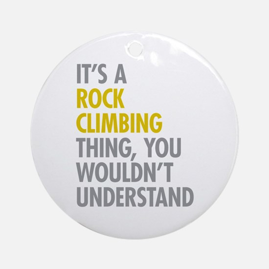 Rock Climbing Thing Ornament (Round)