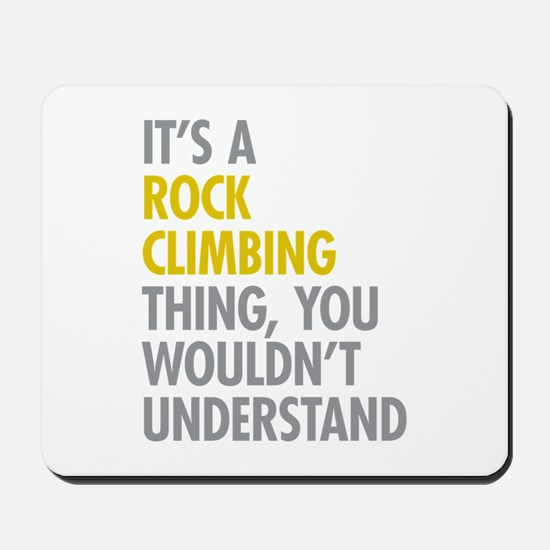 Rock Climbing Thing Mousepad
