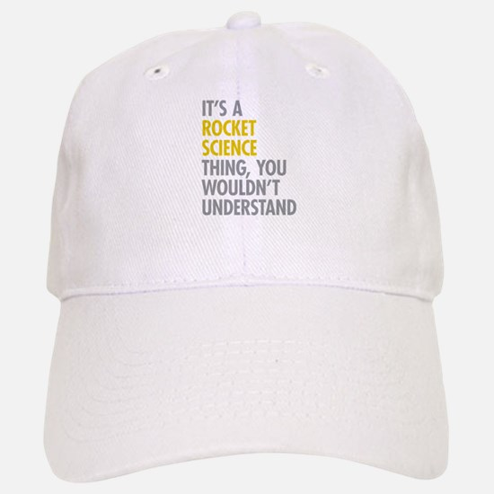 Rocket Science Thing Baseball Baseball Cap