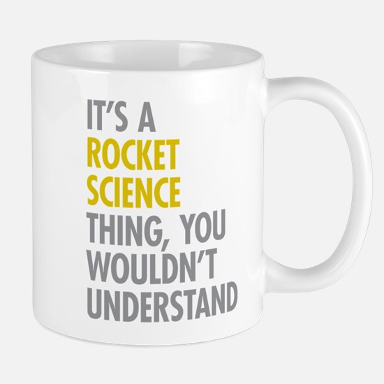 Rocket Science Thing Mug