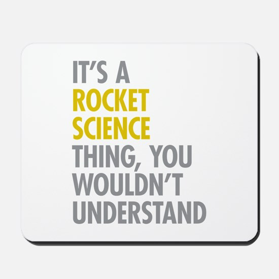 Rocket Science Thing Mousepad