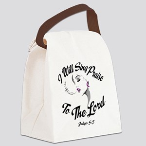 Sing Praise To The Lord Canvas Lunch Bag