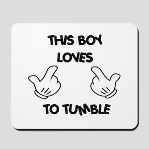 This boy loves tumbling Mousepad