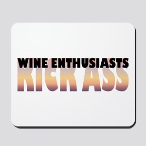 Wine Enthusiasts Kick Ass Mousepad