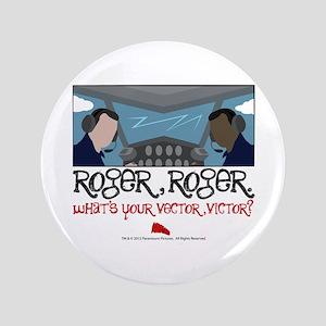 "rogerroger 3.5"" Button"