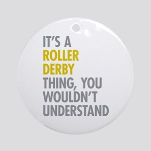 Roller Derby Thing Ornament (Round)