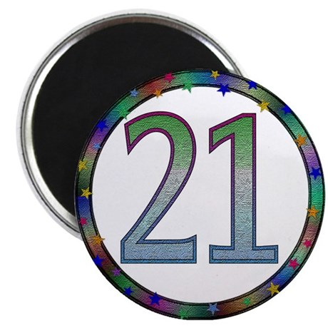 """21st Birthday Buttons and Magnets 2.25"""" Magnet (10"""