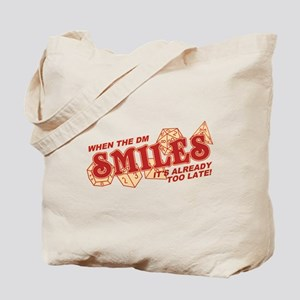When the DM Smiles Tote Bag