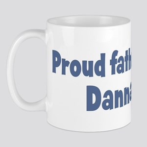 Proud father of Danna Mug
