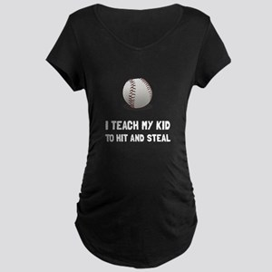 Hit And Steal Baseball Maternity T-Shirt