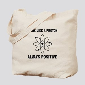 Proton Always Positive Tote Bag