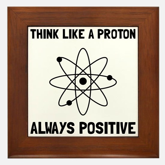 Proton Always Positive Framed Tile