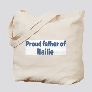 Proud father of Hailie Tote Bag