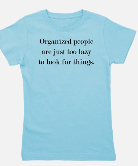 Organized People Girl's Tee