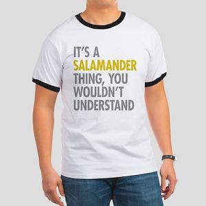 Its A Salamander Thing Ringer T