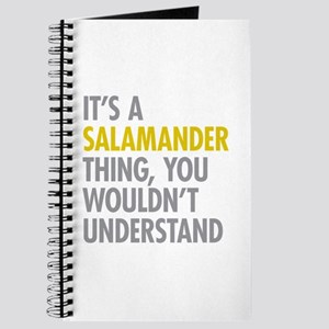 Its A Salamander Thing Journal