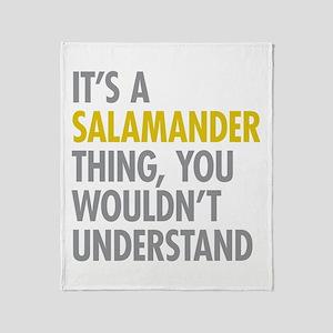 Its A Salamander Thing Throw Blanket
