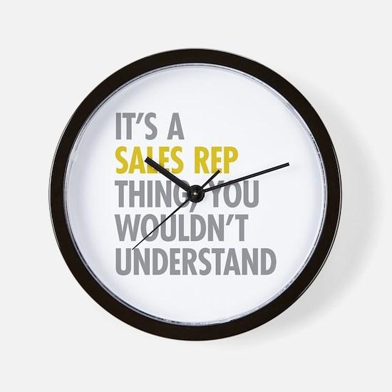 Its A Sales Rep Thing Wall Clock