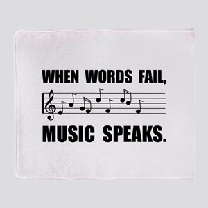 Words Fail Music Speaks Throw Blanket