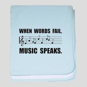 Words Fail Music Speaks baby blanket
