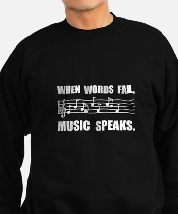 Words Fail Music Speaks Jumper Sweater