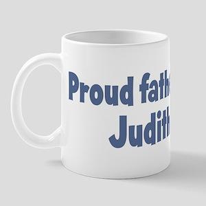 Proud father of Judith Mug