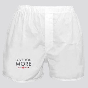 Love You More Boxer Shorts