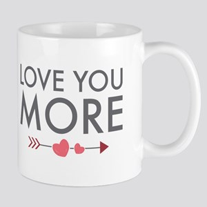 Love You More Mugs