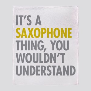 Its A Saxophone Thing Throw Blanket