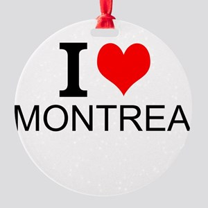 I Love Montreal Ornament