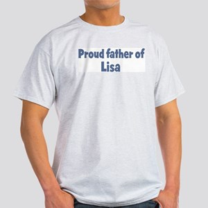 Proud father of Lisa Light T-Shirt