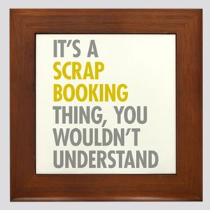 Its A Scrapbooking Thing Framed Tile