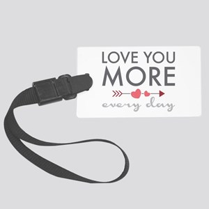 Love You Everyday Luggage Tag