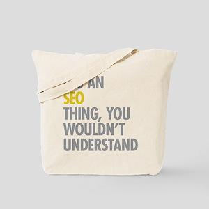Its An SEO Thing Tote Bag