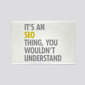 Its An SEO Thing Rectangle Magnet