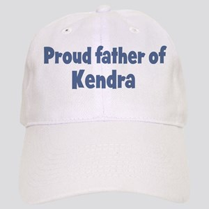 Proud father of Kendra Cap
