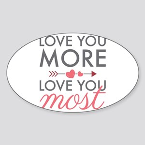 Love You Most Sticker