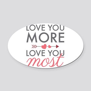 Love You Most Oval Car Magnet