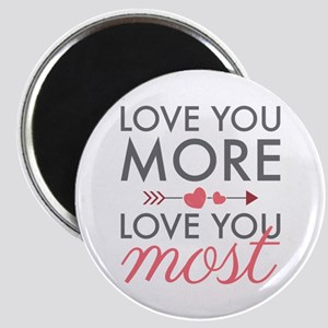 Love You Most Magnets