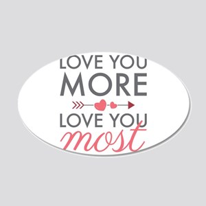 Love You Most Wall Decal