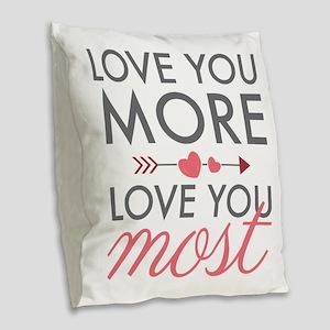 Love You Most Burlap Throw Pillow