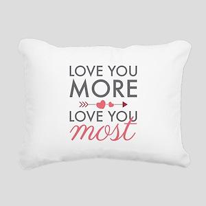 Love You Most Rectangular Canvas Pillow
